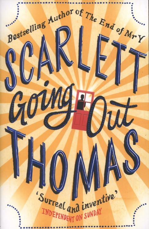 Book Review: Going Out by Scarlett Thomas.